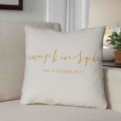 Pumpkin Spice Indoor/Outdoor Throw Pillow Size: 18 H x 18 W x 4 D, Color: White/Yellow