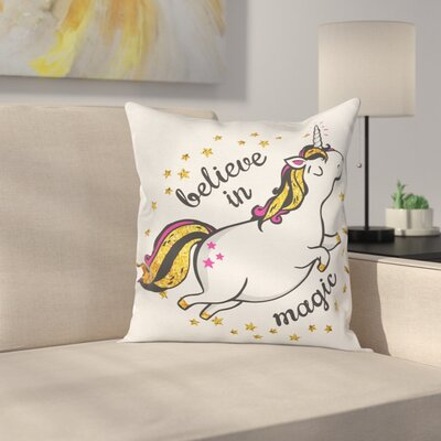 Unicorn Believe Pillow Cover Size: 18 x 18