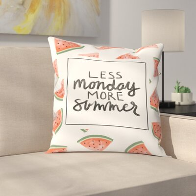 Jetty Printables Less Monday More Summer Watermelon Typography Throw Pillow Size: 14 x 14