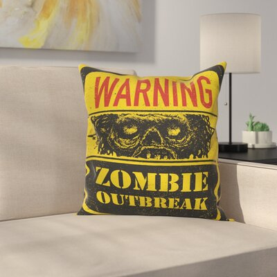 Zombie Decor Grunge Horror Sign Square Pillow Cover Size: 18 x 18