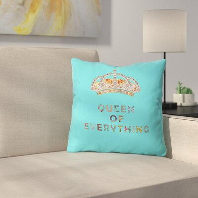 Green Queen of Everything Indoor/Outdoor Throw Pillow Size: 18 H x 18 W x 5 D, Color: Blue