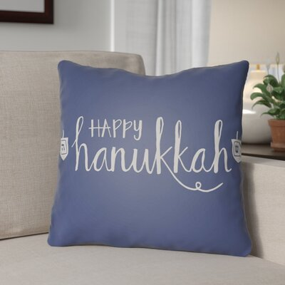 Happy Hanukkak Indoor/Outdoor Throw Pillow Size: 18 H x 18 W x 4 D, Color: Blue/White