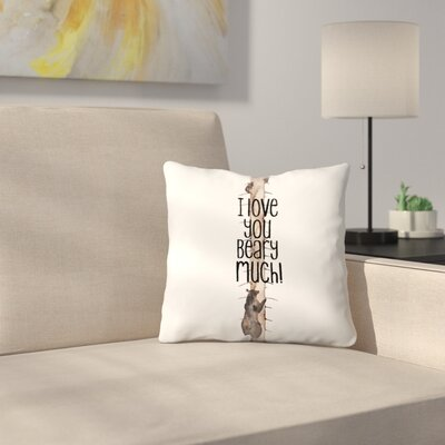 Elena ONeill I Love You Beary Much Throw Pillow Size: 18 x 18