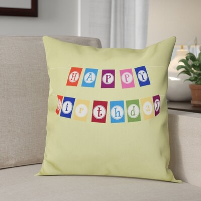Happy Birthday Print Outdoor Throw Pillow Size: 20 H x 20 W, Color: Green
