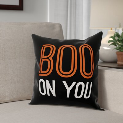 Boo on You Throw Pillow Pillow Use: Indoor