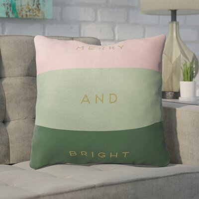 Fidler Merry and Bright Outdoor Throw Pillow Color: Pink/ Green, Size: 18 x 18