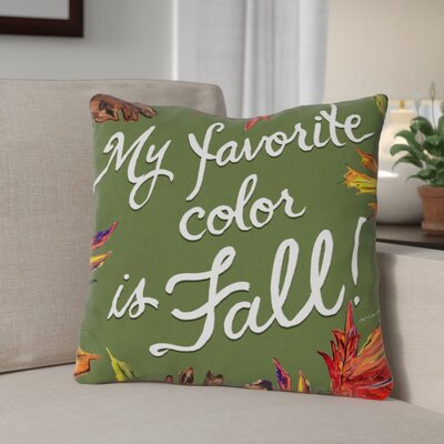 Fall Leaves Favorite Color Throw Pillow Size: 16 x 16