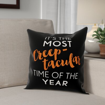 Creeptacular Time of the Year Throw Pillow Pillow Use: Outdoor
