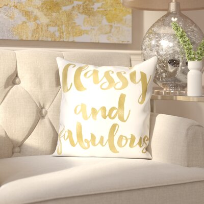 Amy Brinkman Classy Fabulous Gold Throw Pillow Size: 18 H x 18 W x 2 D, Color: Gold / White