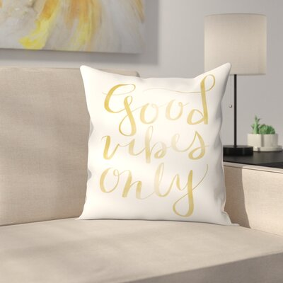 Jetty Printables Good Vibes Typography Throw Pillow Size: 20 x 20