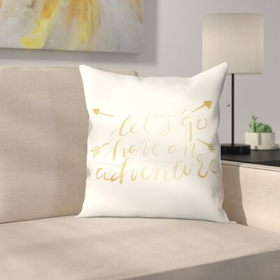 Jetty Printables Adventure Typography Throw Pillow Size: 20 x 20