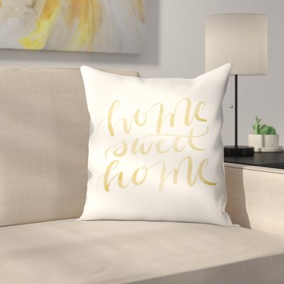 Jetty Printables Home Sweet Home Typography Throw Pillow Size: 18 x 18