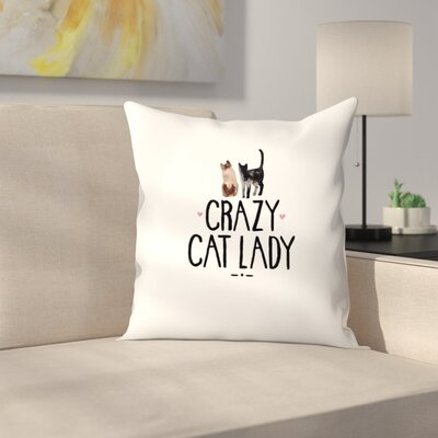Elena ONeill Crazy Cat Lady Throw Pillow Size: 16 x 16
