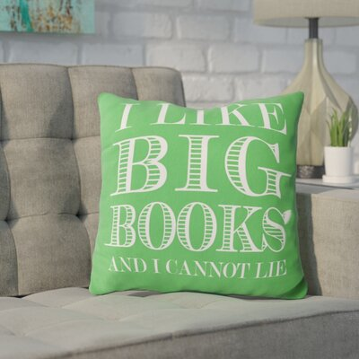Ewalt I like Big Books Throw Pillow Color: Kelly Green
