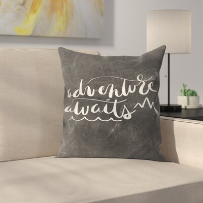 Jetty Printables Chalkboard Adventure Awaits Typography Throw Pillow Size: 16 x 16