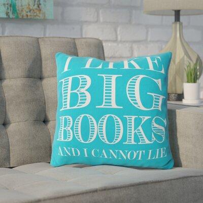 Ewalt I like Big Books Throw Pillow Color: Summer Blue