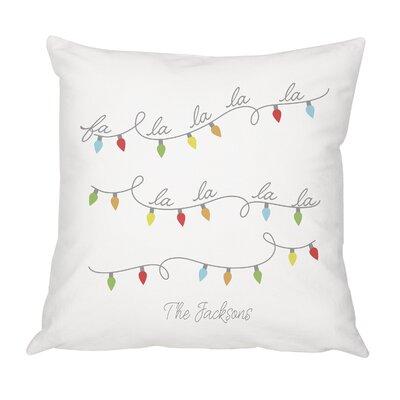Bourgoin Personalized Fa La La Cotton Throw Pillow
