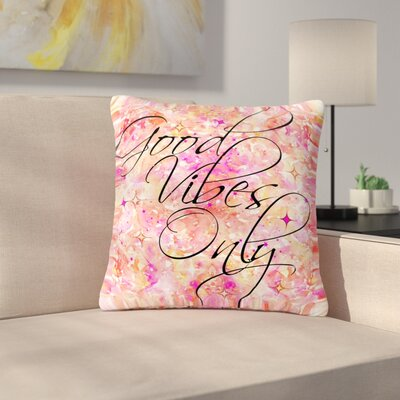 Ebi Emporium Good Vibes Only Outdoor Throw Pillow Size: 16 H x 16 W x 5 D, Color: Pink/Yellow