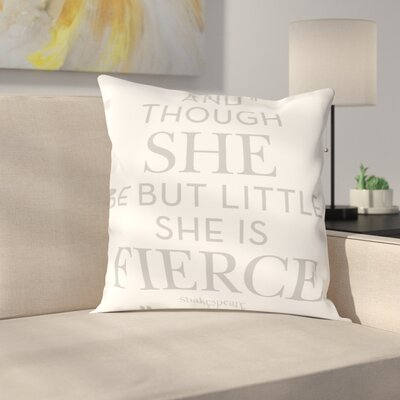 She Is Fierce Throw Pillow Size: 18 H x 18 W x 2 D, Color: Gray