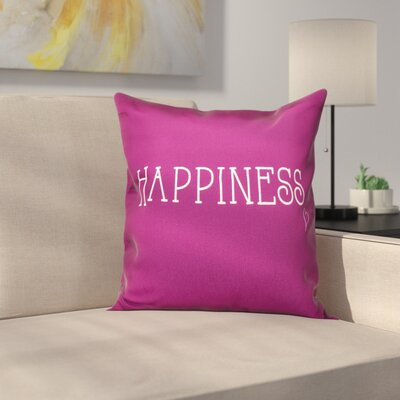 Olevia Happiness Throw Pillow Size: 18 H x 18 W, Color: Purple
