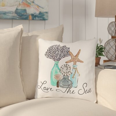 Carmella Love The Sea Throw Pillow Size: 16 H x 16 W x 3 D