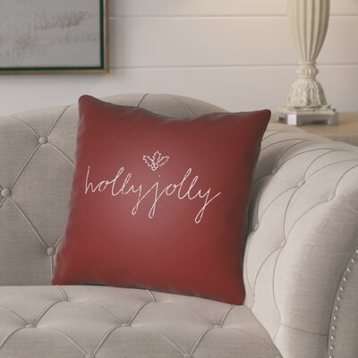 Concetta Holly Jolly II Indoor/Outdoor Throw Pillow Size: 20 H x 20 W x 4 D, Color: Red