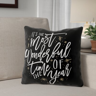 The Most Wonderful Time Outdoor Throw Pillow Color: Black/ White/ Gold, Size: 18 x 18