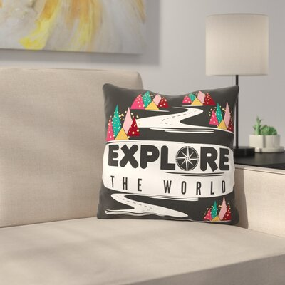 Explore the World by Famenxt Throw Pillow Size: 16 H x 16 W x 3 D