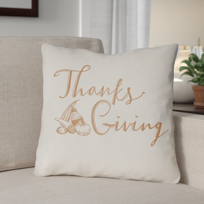 Thanksgiving Indoor/Outdoor Throw Pillow Size: 20 H x 20 W x 4 D, Color: White/Orange
