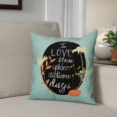 I Love Autumn Days Throw Pillow Pillow Use: Outdoor