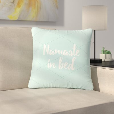 Namaste In Bed Outdoor Throw Pillow Size: 16 H x 16 W x 5 D, Color: Teal