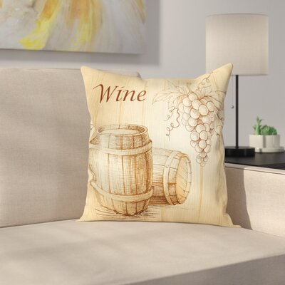 Wine Barrels Bunch of Grapes Square Pillow Cover Size: 16 x 16