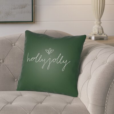 Concetta Holly Jolly II Indoor/Outdoor Throw Pillow Size: 18 H x 18 W x 4 D, Color: Green