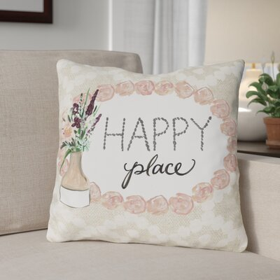 Crowell Happy Place Throw Pillow Size: 16 x 16