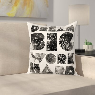 Quote with Galaxy Stars Square Cushion Pillow Cover Size: 24 x 24