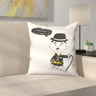 Have You Met Charlie Throw Pillow Size: 14 x 14