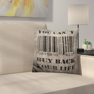 You CanT Buy Back Your Throw Pillow