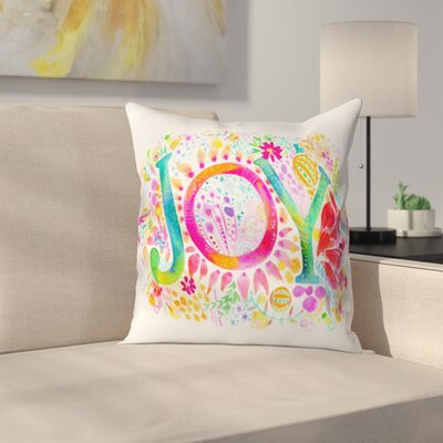 Syden Oh Joy Outdoor Throw Pillow Size: 18 H x 18 W x 5 D
