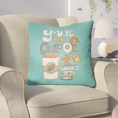 Colindale Youre My Cup Of Tea Throw Pillow Size: 18 H x 18 W x 4 D, Color: Turquoise