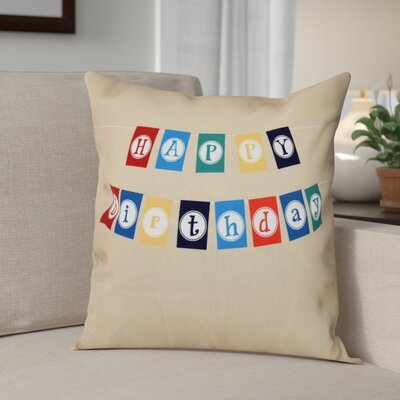 Happy Birthday Print Throw Pillow Size: 16 H x 16 W, Color: Taupe