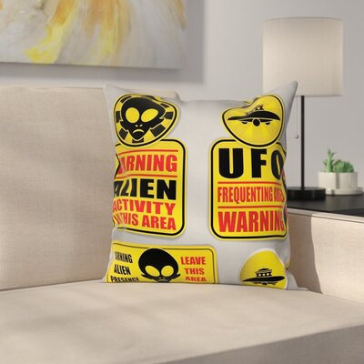Fabric Warning Alien Danger Square Pillow Cover Size: 24 x 24