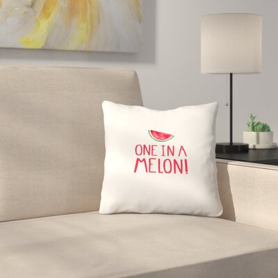 Elena ONeill One in a Melon Throw Pillow Size: 18 x 18