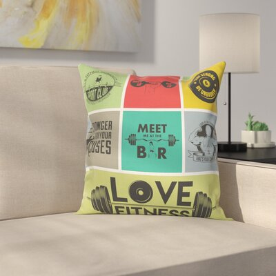 Fitness Various Quotes Frames Square Pillow Cover Size: 16 x 16