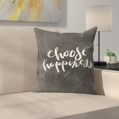 Jetty Printables Chalkboard Choose Happiness Typography Throw Pillow Size: 14 x 14