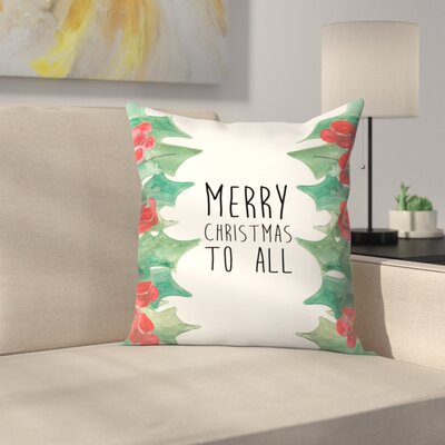 Jetty Printables Merry Christmas to All Throw Pillow Size: 18 x 18