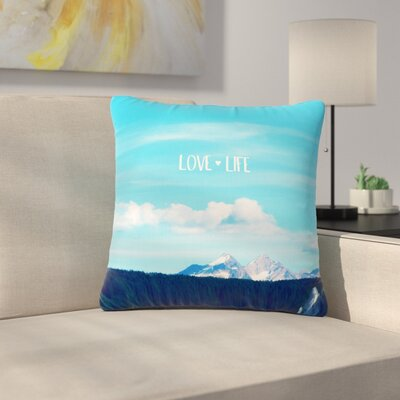 Robin Dickinson Love Life Sky Outdoor Throw Pillow Size: 16 H x 16 W x 5 D