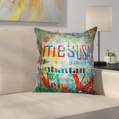 New York Grunge Words Culture Square Pillow Cover Size: 16 x 16