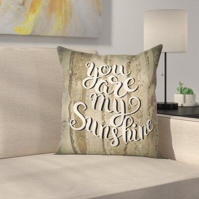 Romantic Quote Wooden Square Pillow Cover Size: 16 x 16