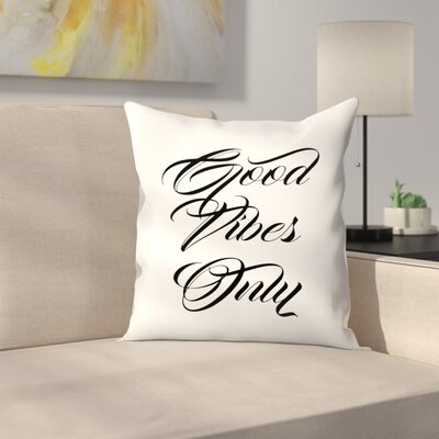 Inspirational Quote Throw Pillow Size: 18 x 18