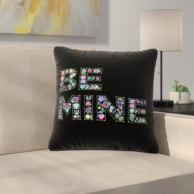 Noonday Design Be Mine Love Outdoor Throw Pillow Size: 16 H x 16 W x 5 D